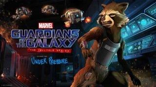 guardians of the galaxy telltale episode 2 under pressure